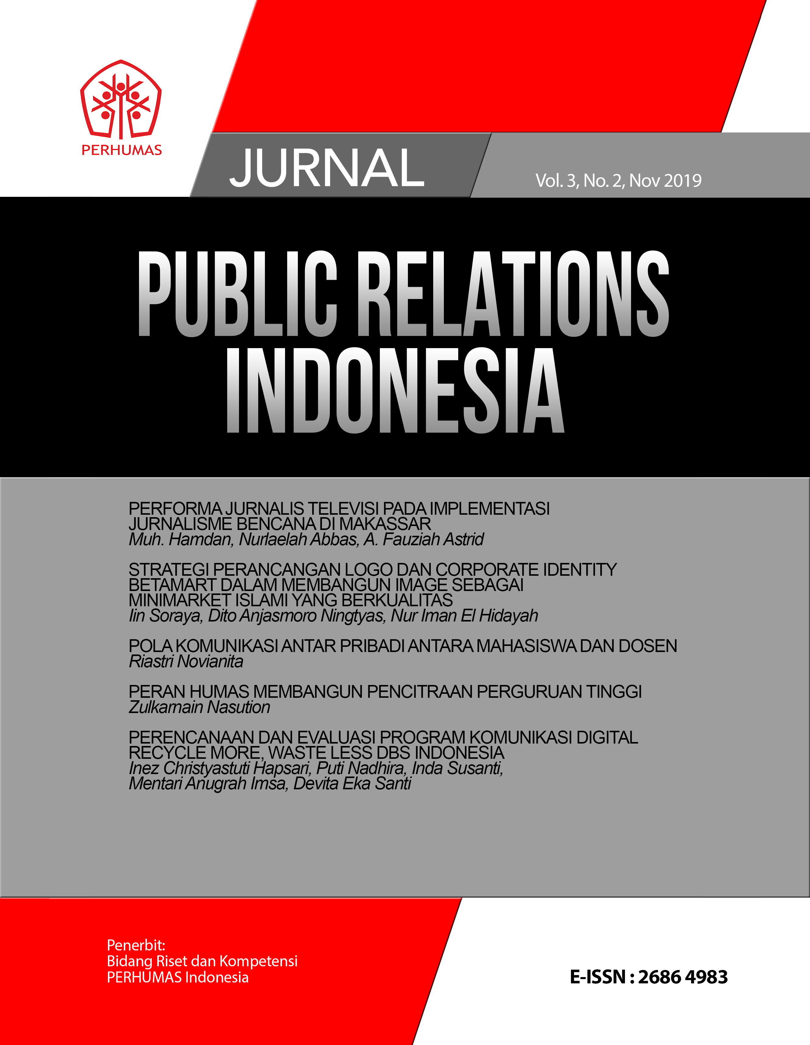 View Vol. 3 No. 2 (2019): Jurnal Public Relations Indonesia